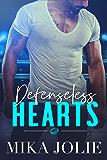 Defenseless Hearts: A Sports Romance (Platonically Complicated Book 5)