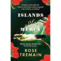 Islands of Mercy: Rose Tremain