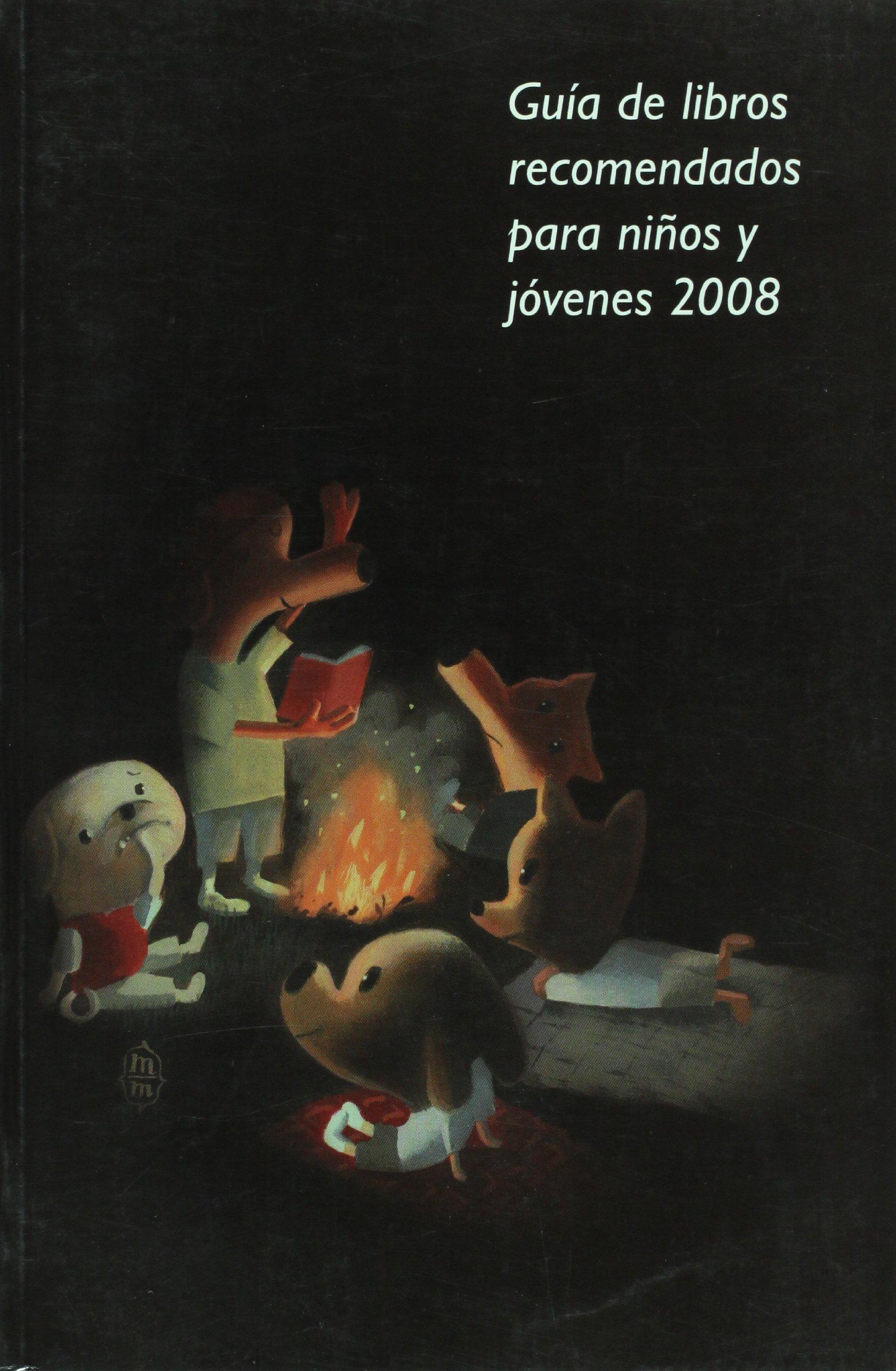 Guia de libros recomendados para ninos y jovenes 2008 ...