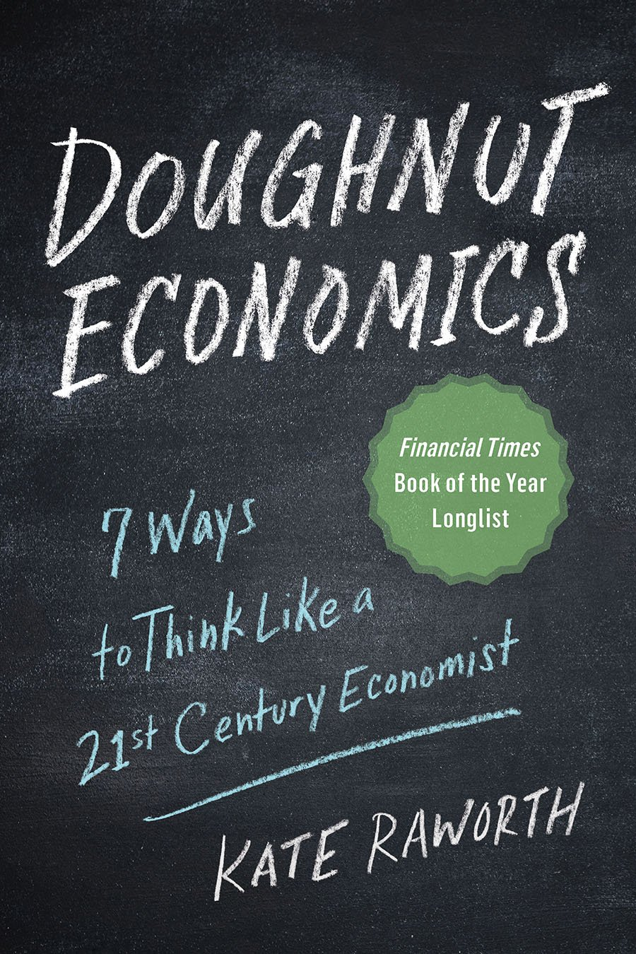 Doughnut Economics: Seven Ways to Think Like a 21st-Century Economist pdf epub