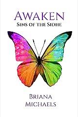 Awaken (Sins of the Sidhe Book 6) Kindle Edition