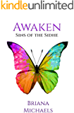 Awaken (Sins of the Sidhe Book 6)