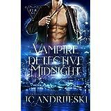 Vampire Detective Midnight: A Vampire, Fated Mates, Science Fiction Detective Novel