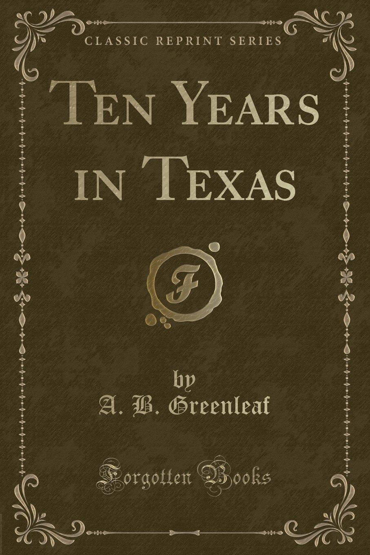 Ten years in Texas