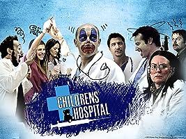 Childrens' Hospital Season 1