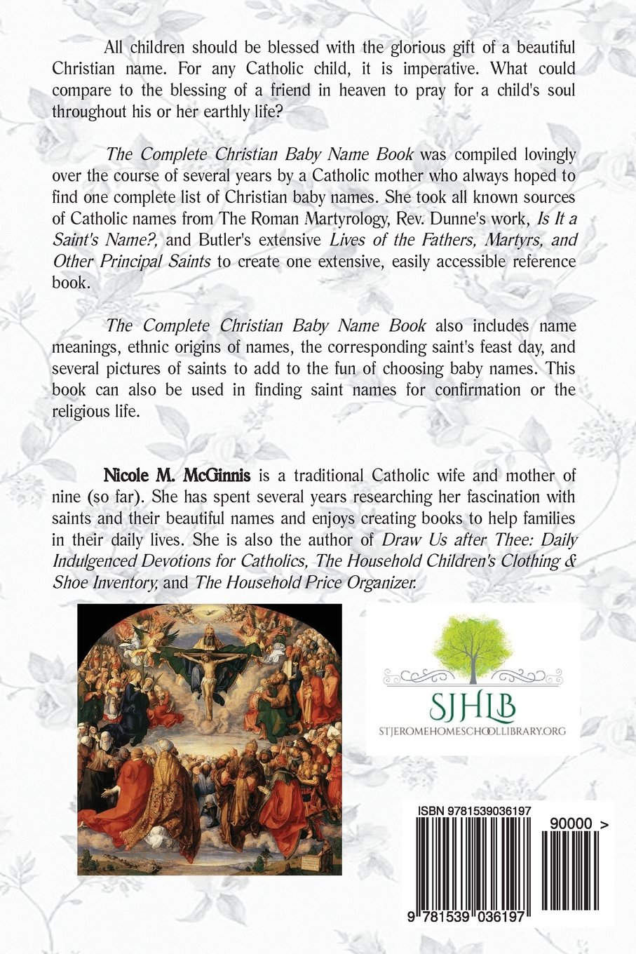 Amazon the complete christian baby name book over 4 500 catholic amazon the complete christian baby name book over 4 500 catholic names of saints angels virtues nicole m mcginnis catholicism negle Gallery