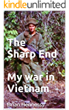 The Sharp End: my war in Vietnam