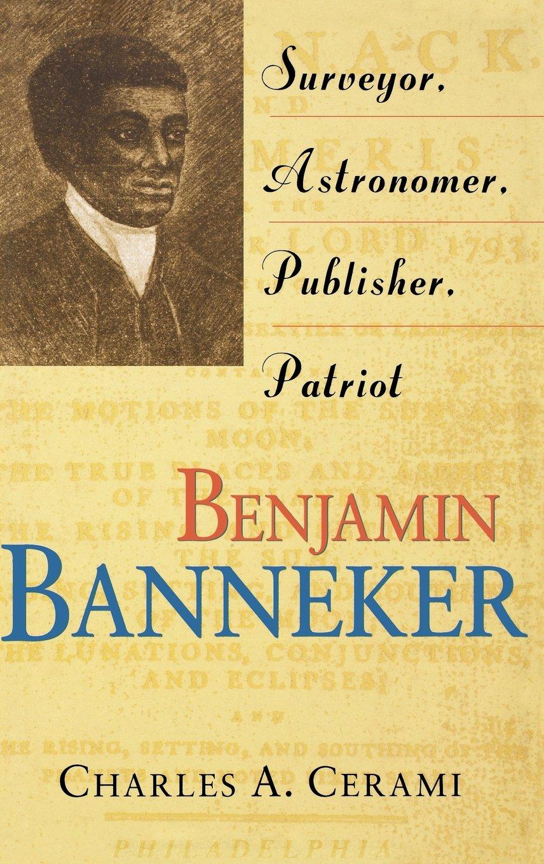 Download Benjamin Banneker: Surveyor, Astronomer, Publisher, Patriot pdf