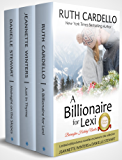 A Billionaire For Lexi: Holiday Novella (The Barrington Billionaires, Book 3.5)