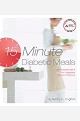 15-Minute Diabetic Meals Kindle Edition