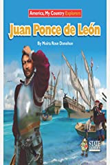 Juan Ponce de Leon (Explorers) Kindle Edition