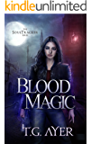 Blood Magic (A SoulTracker Novel #1) (DarkWorld: A Soul Tracker Novel)
