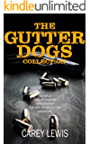 The Gutter Dogs Collection