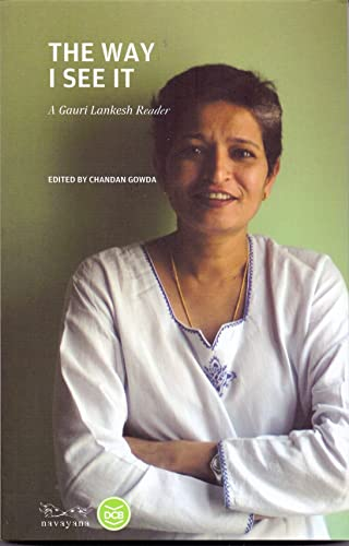 The Way I See It: A Gauri Lankesh Reader