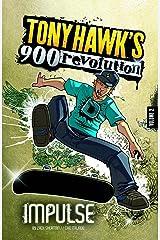 Impulse (Tony Hawk's 900 Revolution) Paperback