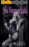 His Forever Sub (Club Alpha Cove Book 9)