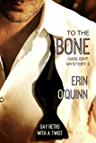 To the Bone (Gaslight Mystery Book 3)