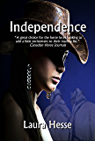 Independence -  an action adventure for horse lovers of all ages (The Holiday Series Book 4)
