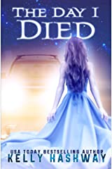 The Day I Died Kindle Edition