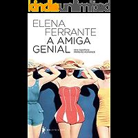 A amiga genial – Infância, adolescência (Série Napolitana Livro 1)