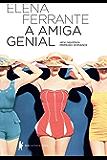 A amiga genial – Infância, adolescência (Série Napolitana) (Portuguese Edition)