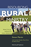 Resourcing Rural Ministry: Practical insights for mission