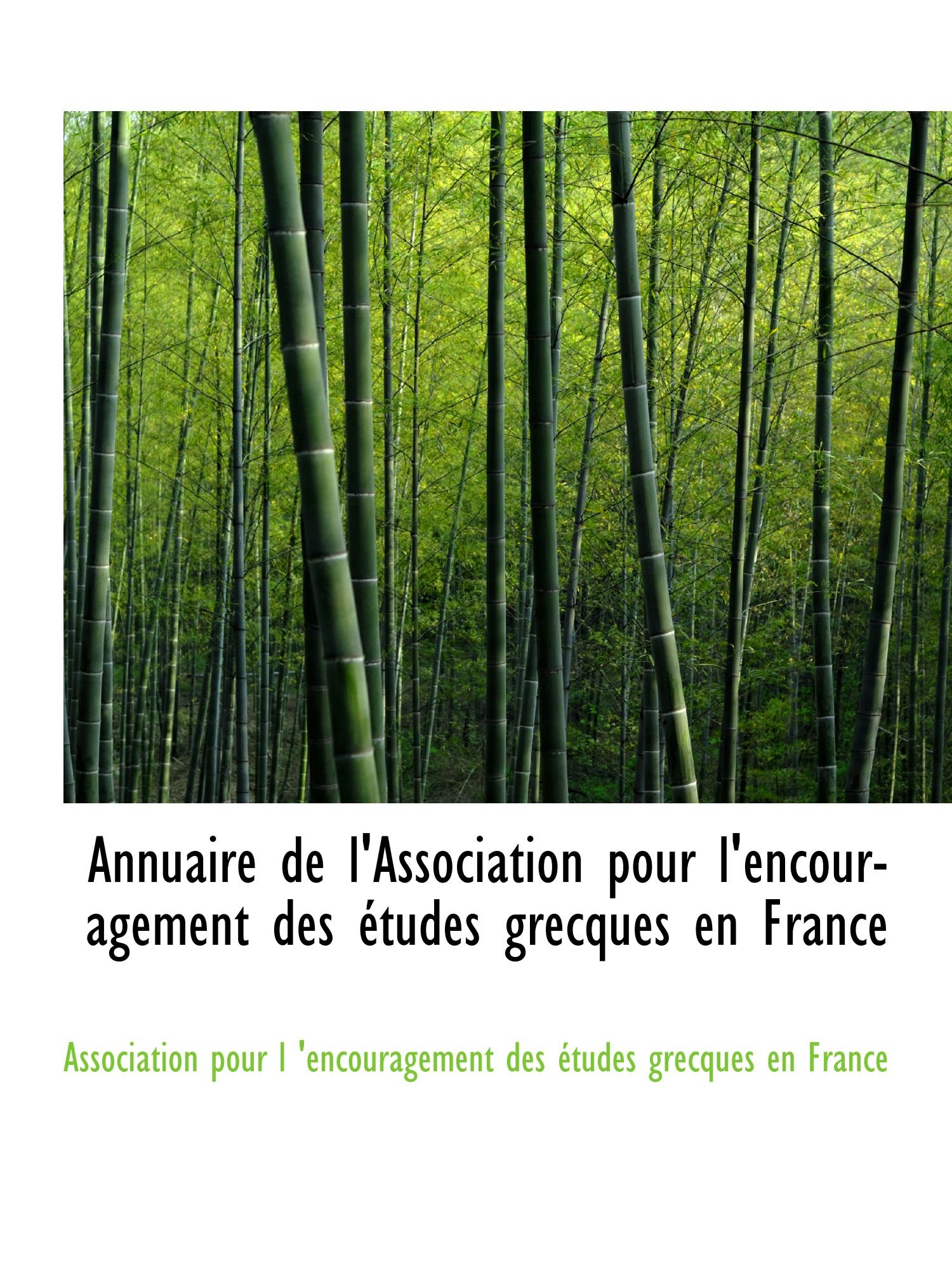 Download Annuaire de l'Association pour l'encouragement des études grecques en France (French Edition) ebook