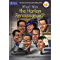 What Was the Harlem Renaissance? (What Was?)