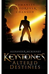 Keystones: Altered Destinies Kindle Edition