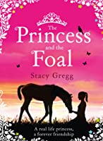 The Princess And The Foal (English