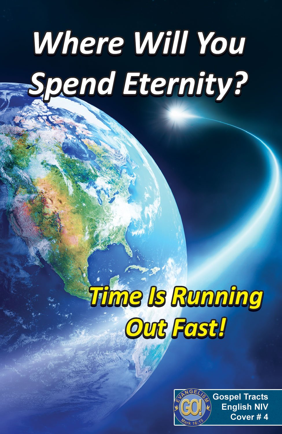 Time Is Running Out Fast! (Pack of 25 Bible Gospel Tracts