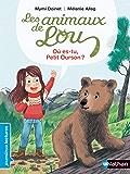 Les Animaux de Lou, l'ours brun - Premières Lectures CP Niveau 3 - Dès 6 ans (PREMIERE LECTURE) (French Edition)