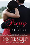 Pretty in Pink Slip: Love After Hours, Book 3