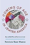 Coming of Age in Jewish America: Bar and Bat Mitzvah Reinterpreted