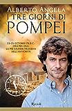 I tre giorni di Pompei (VINTAGE)