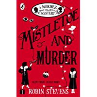 Mistletoe and Murder: A Murder Most Unladylike Mystery