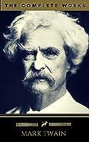 Mark Twain: The Complete Works (Golden Deer