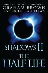 Shadows 2:  The Half Life Kindle Edition