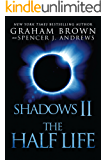 Shadows 2: The Half Life