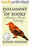 Parliament of Rooks: Haunting Brontë Country (Ghosts of Haworth Book 1)