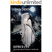 Lupus Primus (The Sorcerer's Wolves Book 1)