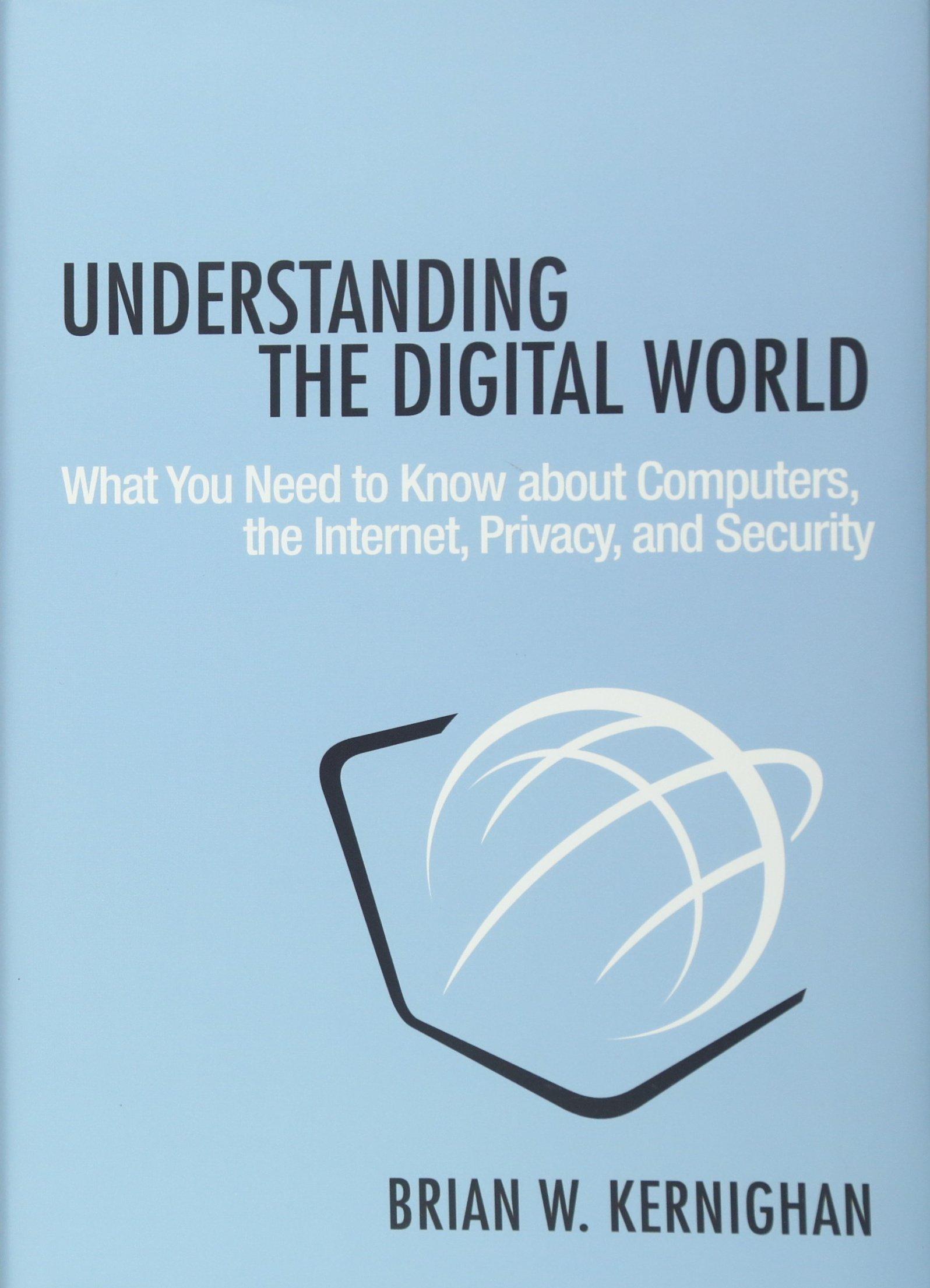 Understanding Digital World Computers Internet