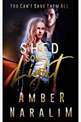 Shed some Light (The Monsters series Book 4) Kindle Edition