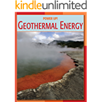 Geothermal Energy (21st Century Skills Library: Power Up!)