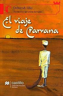 El viaje de Parvana: 48 (Alandar): Amazon.es: Deborah Ellis ...