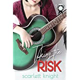 Taking The Risk (The Neon Fishnets Book 3)