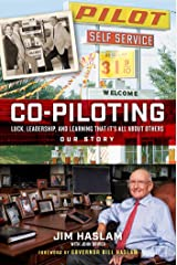Co-Piloting: Luck, Leadership, and Learning That It's All about Others: Our Story Kindle Edition