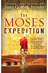 The Moses Expedition: A Novel Kindle Edition