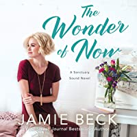 The Wonder of Now: Sanctuary Sound, Book 3