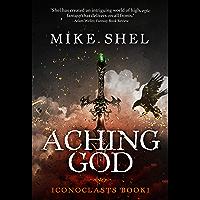 Aching God (Iconoclasts Book 1) (English Edition)